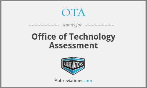 OTA - Office of Technology Assessment