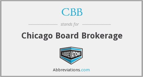 CBB - Chicago Board Brokerage