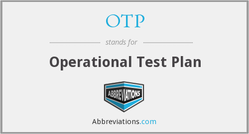OTP - Operational Test Plan