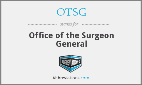 What does OTSG stand for?