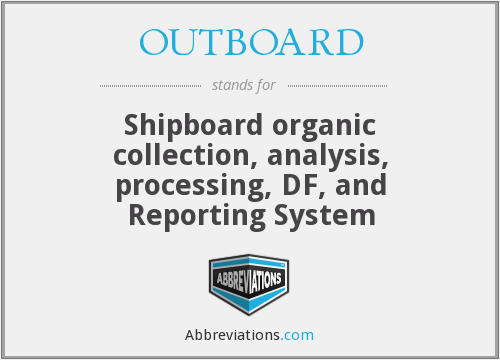 What does OUTBOARD stand for?