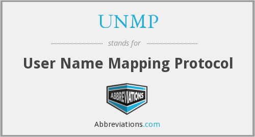 UNMP - User Name Mapping Protocol