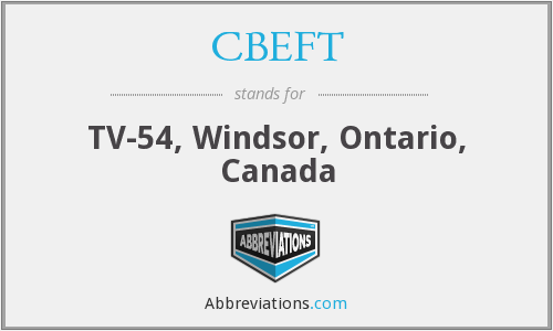 CBEFT - TV-54, Windsor, Ontario, Canada