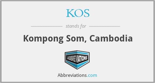 KOS - Kompong Som, Cambodia