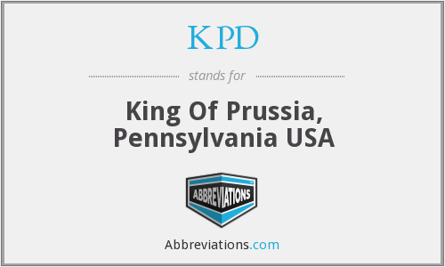 KPD - King Of Prussia, Pennsylvania USA