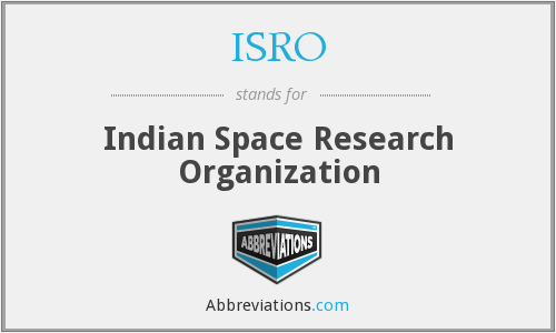 ISRO - Indian Space Research Organization