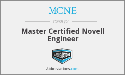 MCNE - Master Certified Novell Engineer