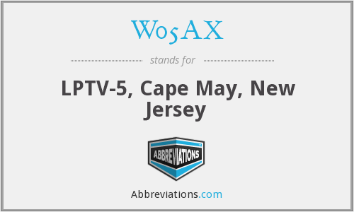 W05AX - LPTV-5, Cape May, New Jersey
