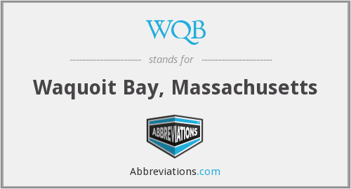 WQB - Waquoit Bay, Massachusetts