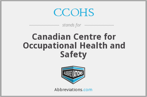 CCOHS - Canadian Centre for Occupational Health and Safety