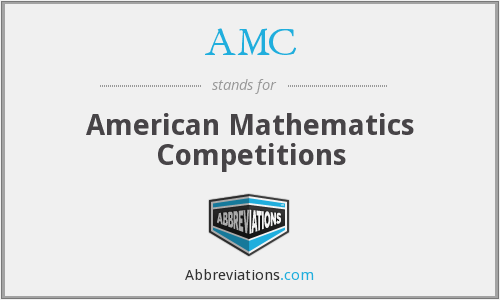 AMC - American Mathematics Competitions