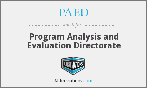 PAED - Program Analysis and Evaluation Directorate