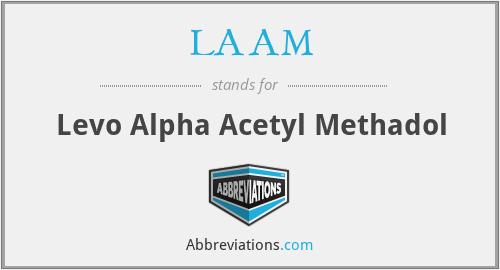 LAAM - Levo Alpha Acetyl Methadol