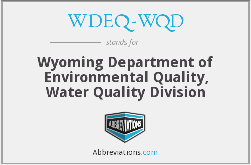 WDEQ-WQD - Wyoming Department of Environmental Quality, Water Quality Division
