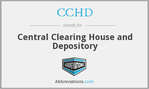 CCHD - Central Clearing House and Depository