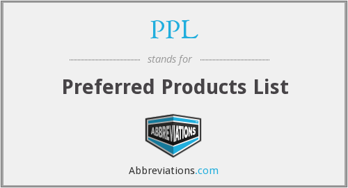 PPL - Preferred Products List