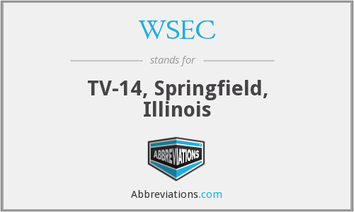 WSEC - TV-14, Springfield, Illinois