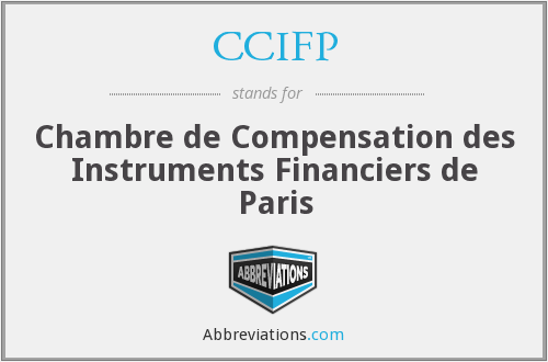 Ccifp chambre de compensation des instruments financiers for Chambre de compensation