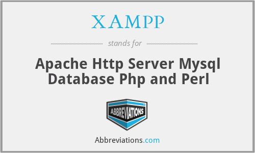 XAMPP - Apache Http Server Mysql Database Php and Perl