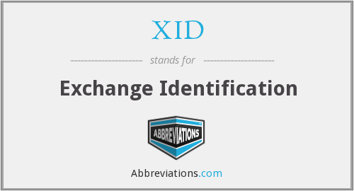 XID - Exchange Identification