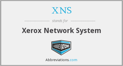 XNS - Xerox Network System