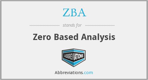 ZBA - Zero Based Analysis