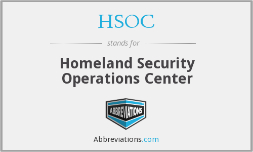 HSOC - Homeland Security Operations Center