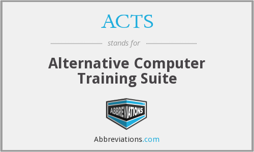 ACTS - Alternative Computer Training Suite