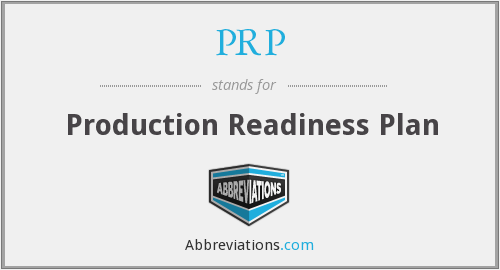 PRP - Production Readiness Plan