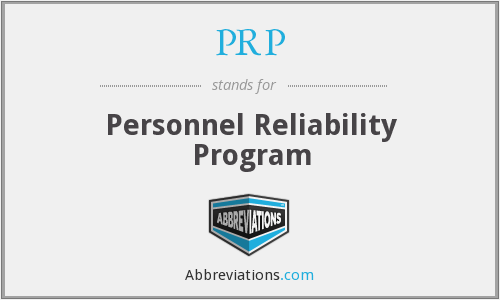 PRP - Personnel Reliability Program