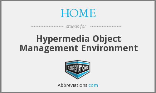 HOME - Hypermedia Object Management Environment