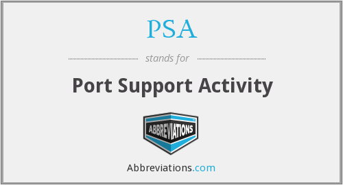 PSA - Port Support Activity
