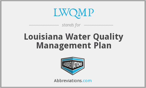 LWQMP - Louisiana Water Quality Management Plan
