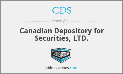 CDS - Canadian Depository for Securities, LTD.