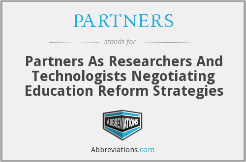 PARTNERS - Partners As Researchers And Technologists Negotiating Education Reform Strategies
