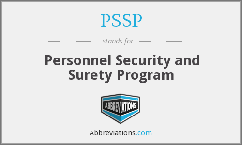 PSSP - Personnel Security and Surety Program