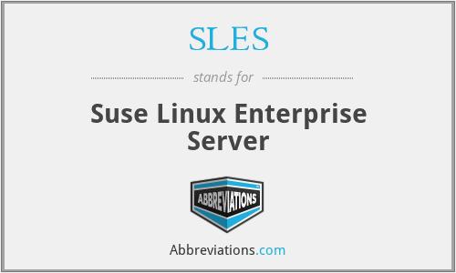 SLES - Suse Linux Enterprise Server