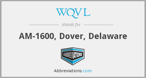 What does WQVL stand for?