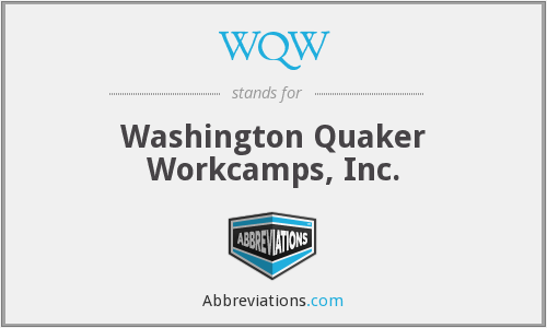 WQW - Washington Quaker Workcamps, Inc.