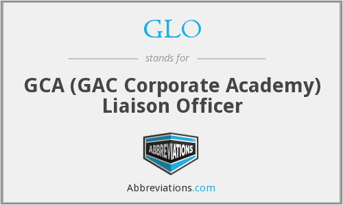 GLO - GCA (GAC Corporate Academy) Liaison Officer