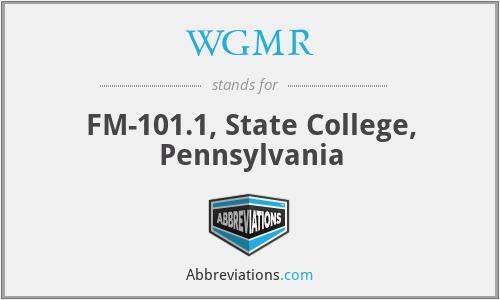 WGMR - FM-101.1, State College, Pennsylvania