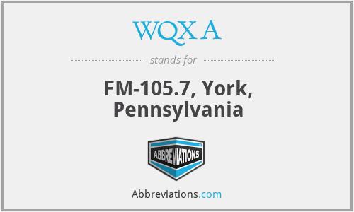 WQXA - FM-105.7, York, Pennsylvania