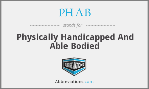 What does PHAB stand for?