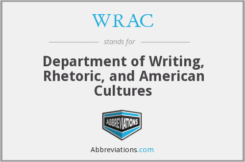 WRAC - Department of Writing, Rhetoric, and American Cultures