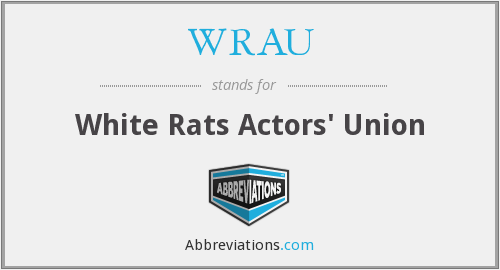 WRAU - White Rats Actors' Union