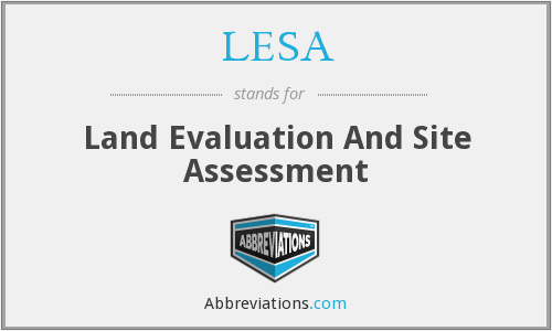 LESA - Land Evaluation And Site Assessment