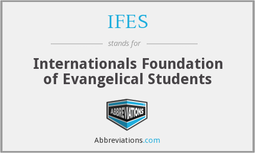 IFES - Internationals Foundation of Evangelical Students