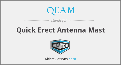 QEAM - Quick Erect Antenna Mast
