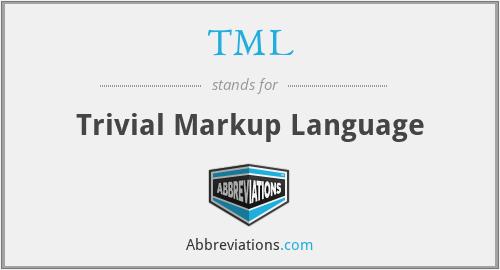 TML - Trivial Markup Language