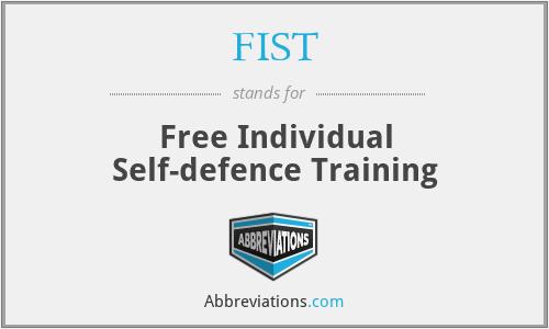 FIST - Free Individual Self-defence Training